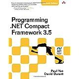 Programming .NET Compact Framework 3.5 (2nd Edition)