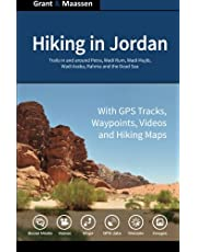 Hiking in Jordan: Trails in and Around Petra, Wadi Rum and the Dead Sea Area - With GPS E-trails, Tracks and Waypoints, Videos, Planning Tools and Hiking Maps