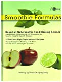 Smoothie Formulas, Jeff Primack, 0981879721