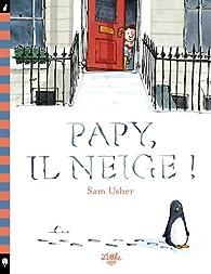 Papy, il neige ! par Sam Usher
