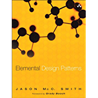 Elemental Design Patterns (Addison-Wesley Professional Computing Series) (English Edition)