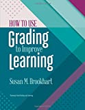img - for How to Use Grading to Improve Learning book / textbook / text book
