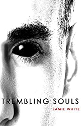 Trembling Souls: A Stains Novella (Stains Trilogy Book 2)