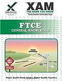 Ftce General Knowledge, Sharon Wynne, 1581976151