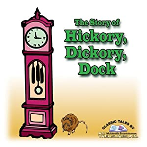 The Story of Hickory, Dickory, Dock Audiobook