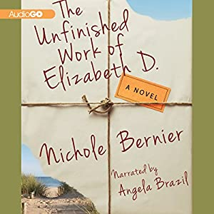 The Unfinished Work of Elizabeth D. Audiobook