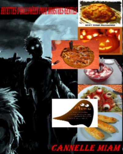 Recettes d'Halloween pour gentils monstres (French Edition) -