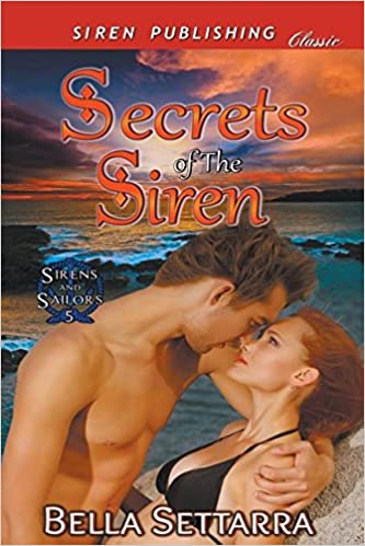 Download Secrets of the Siren [Sirens and Sailors 5] (Siren Publishing Classic) PDF, azw (Kindle), ePub