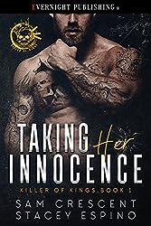 Taking Her Innocence (Killer of Kings Book 1)
