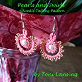 Pearls and Swirls - Needle Tatting Earrings Pattern