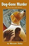 Dog-Gone Murder (Queen Bees Quilt Mysteries Book 4)
