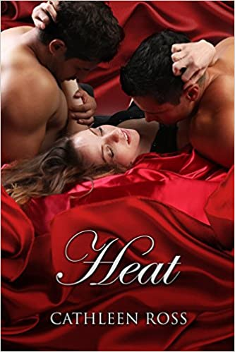 Heat by Cathleen Ross
