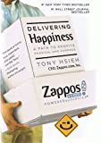img - for Delivering Happiness: A Path to Profits, Passion, and Purpose (Hardcover) by Tony Hsieh (Signed Copy) book / textbook / text book