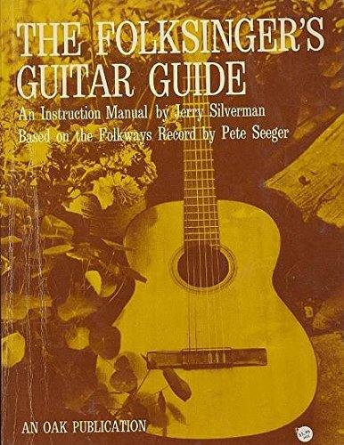 The Folksinger's Guitar Guide: An Instruction Manual ()
