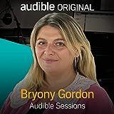 Bryony Gordon - January 2021: Audible