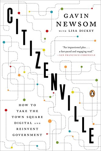 Citizenville: How to Take the Town Square Digital and Reinvent Government