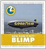 How Does It Fly? Blimp, Sharon Nittinger, 1610800710