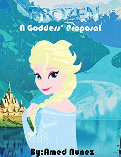 Disney Frozen Adventures:: A Goddess' Proposal