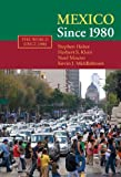 img - for Mexico since 1980 (The World Since 1980) by Stephen Haber (2008-08-04) book / textbook / text book