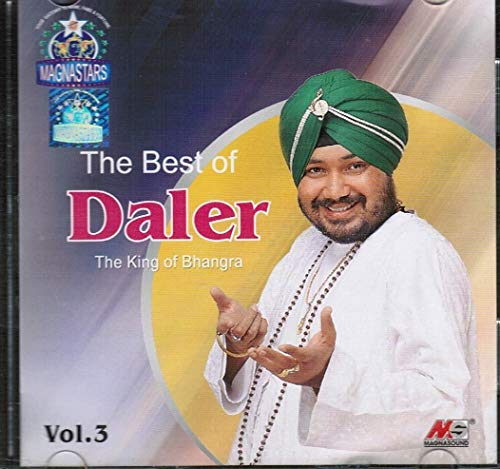The Best of Daler The King of Bhangra Vol.3