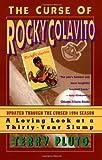 The Curse of Rocky Colavito, Terry Pluto, 0684804158