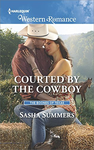 Courted by the Cowboy (The Boones of Texas) by [Summers, Sasha]
