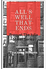All's Well That Ends (The Julia Street Series) Paperback