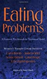 img - for Eating Problems: A Feminist Psychoanalytic Treatment Model book / textbook / text book