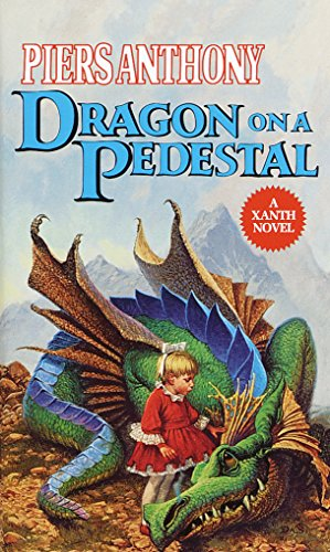 Dragon on a Pedestal (Xanth Book 7) (Sword Pedestal)