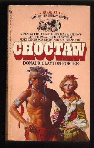 Choctaw   White Indian XI, Clayton, Donald
