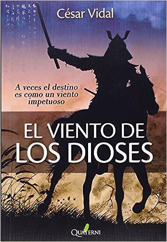 El viento de los dioses de César Vidal