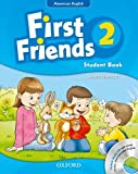 First Friends (American English): 2: Student Book and Audio CD Pack
