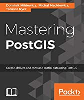 Mastering PostGIS Front Cover