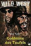 Goldmine des Teufels (Western 14) (German Edition)