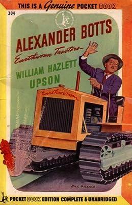 Alexander Botts Earthworm Tractors