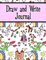 Draw and Write Journal: A Creative Writing Journal For Kids - Storyland/Pink (Handwriting Notebooks)