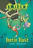 Beetle Blast (S.W.I.T.C.H.)