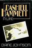 Dashiell Hammett: A Life