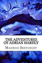 The Adventures of Adrian Hardly