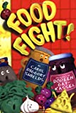 Food Fight!, Carol Diggory Shields, 1929766297