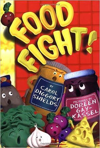 Food Fight Carol Diggory Shields Doreen Gay Kassel 9781929766291