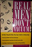 Real Men Don't Vacuum, J. S. Gelb, 1558520554