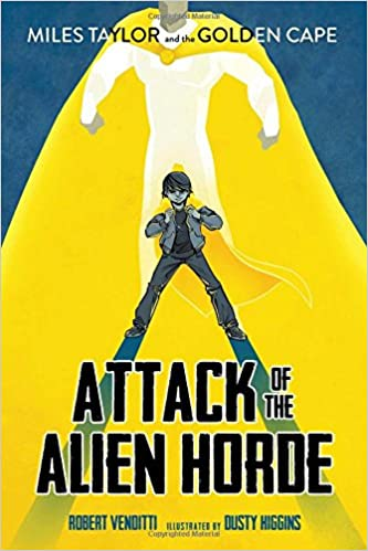 Book Attack of the Alien Horde (Miles Taylor and the Golden Cape)