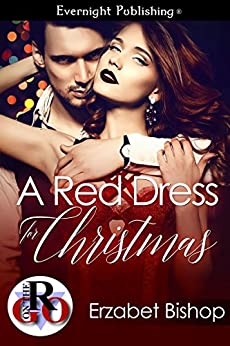 A Red Dress for Christmas (Romance on the Go) by [Bishop, Erzabet]
