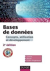 Bases de données - 2e éd. - Concepts, utilisation et développement : Concepts, utilisation et développement (Informatique)