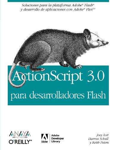 Actionscript 3.0 para desarrolladores Flash / Actionscript 3.0 for Flash Developer (Spanish Edition) by Anaya Multimedia-Anaya Interactiva