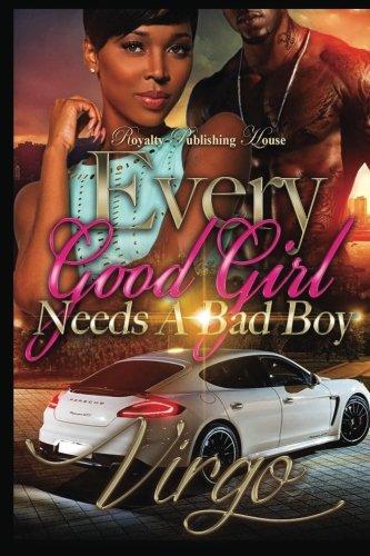 Every Good Girl Needs A Bad Boy (Volume 1) PDF