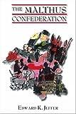 The Malthus Confederation, Edward K. Jeffer, 1412068789