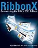 img - for RibbonX: Customizing the Office 2007 Ribbon book / textbook / text book