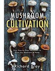 Mushroom Cultivation: 12 Ways to Become the MacGyver of Mushrooms